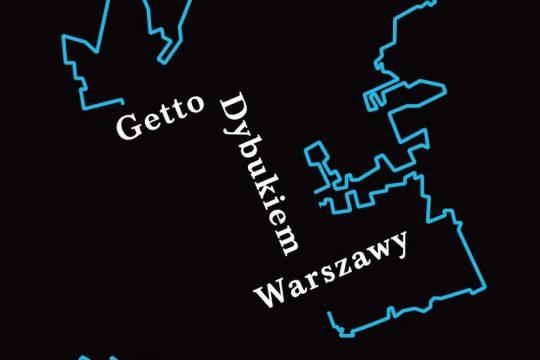 getto_dybukiem_warszawy